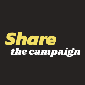Share the Campaign