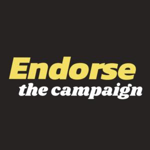 Endorse the Campaign
